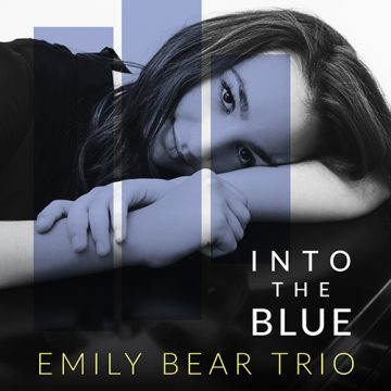 Emily Bear Trio – Into The Blue CD